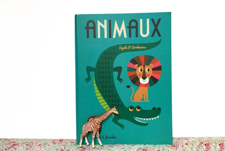 Maxi-livre, Animaux d'Ingela Arrhenius, imagier, livre jeunesse
